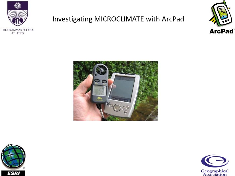 Investigating MICROCLIMATE with ArcPad