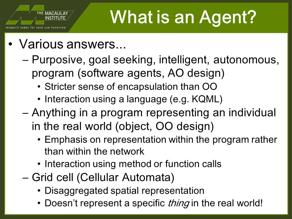 What is an Agent. Various answers...