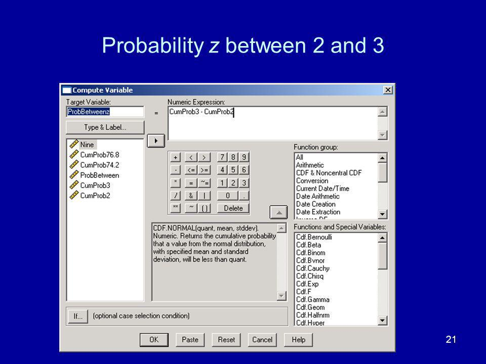 21 Probability z between 2 and 3