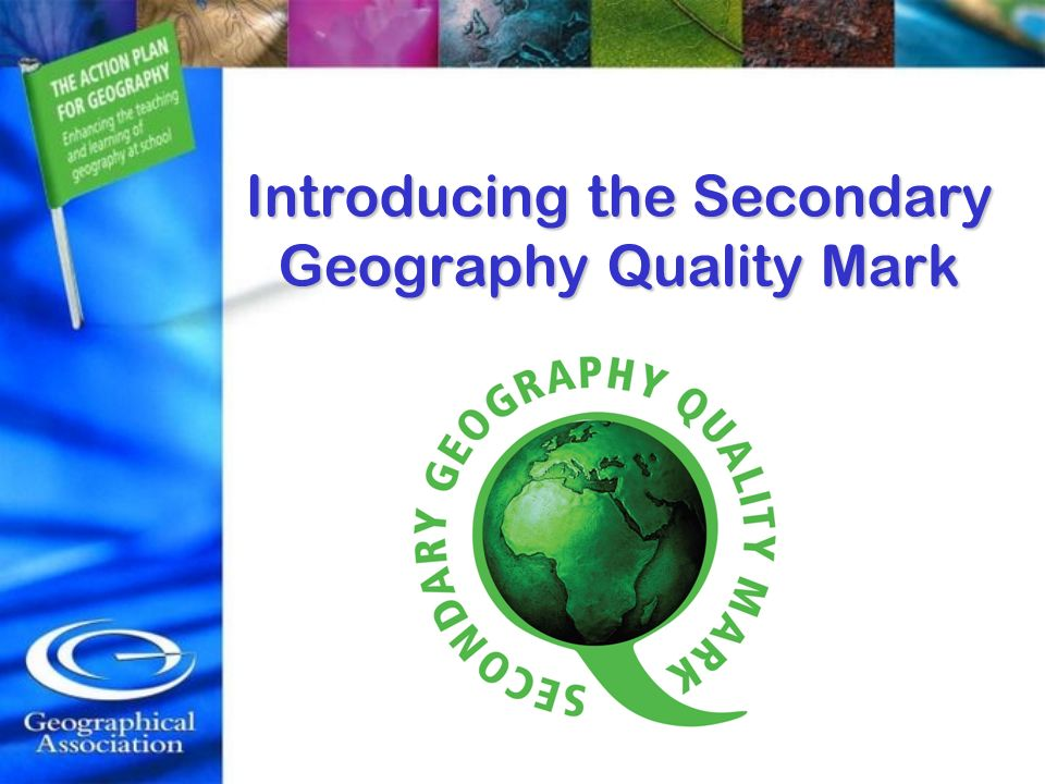 Introducing the Secondary Geography Quality Mark