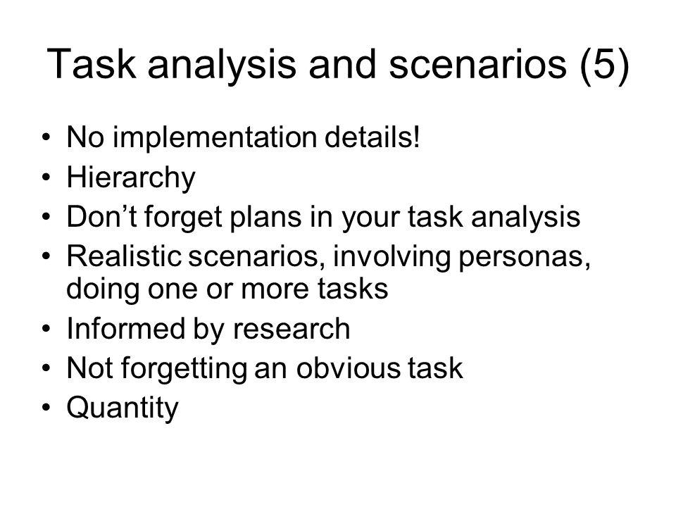Task analysis and scenarios (5) No implementation details.