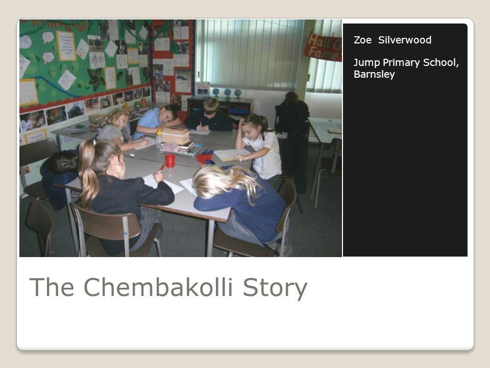 The Chembakolli Story Zoe Silverwood Jump Primary School, Barnsley