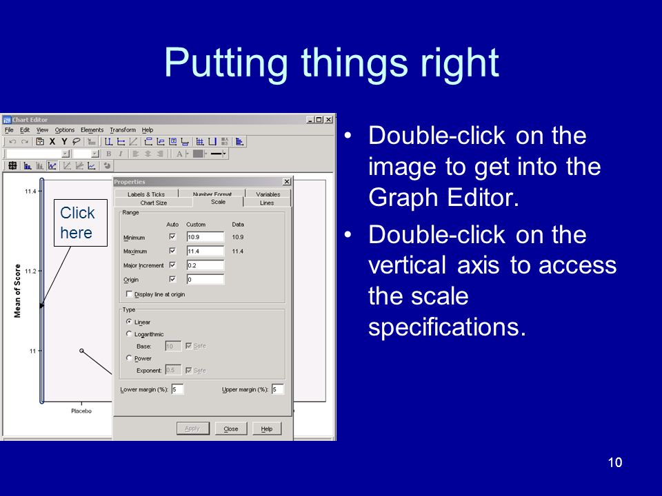 10 Putting things right Double-click on the image to get into the Graph Editor. Double-click on the vertical axis to access the scale specifications.