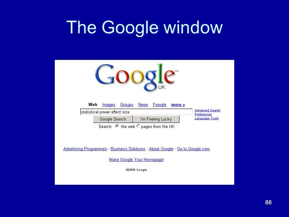 86 The Google window