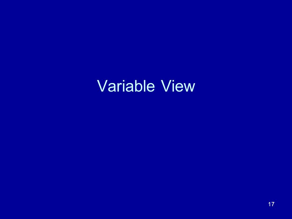17 Variable View