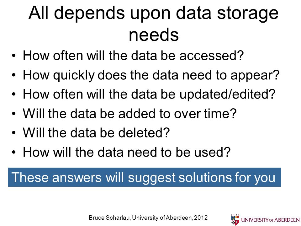 All depends upon data storage needs How often will the data be accessed? How quickly does the data need to appear? How often will the data be updated/