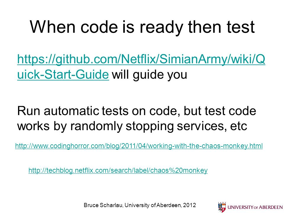 When code is ready then test https://github.com/Netflix/SimianArmy/wiki/Q uick-Start-Guidehttps://github.com/Netflix/SimianArmy/wiki/Q uick-Start-Guid
