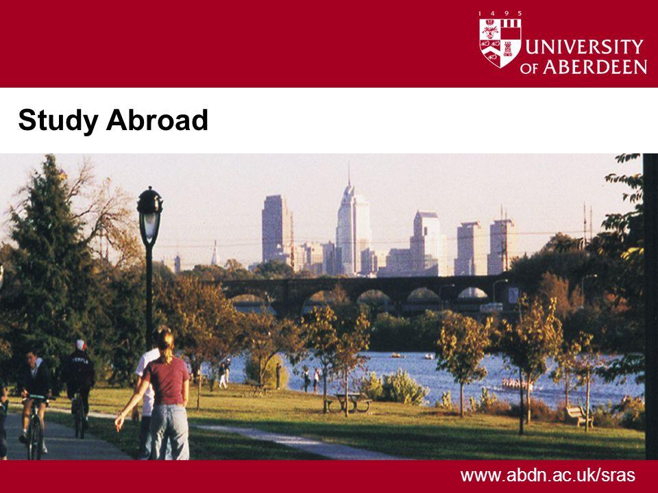 www.abdn.ac.uk/sras Study Abroad
