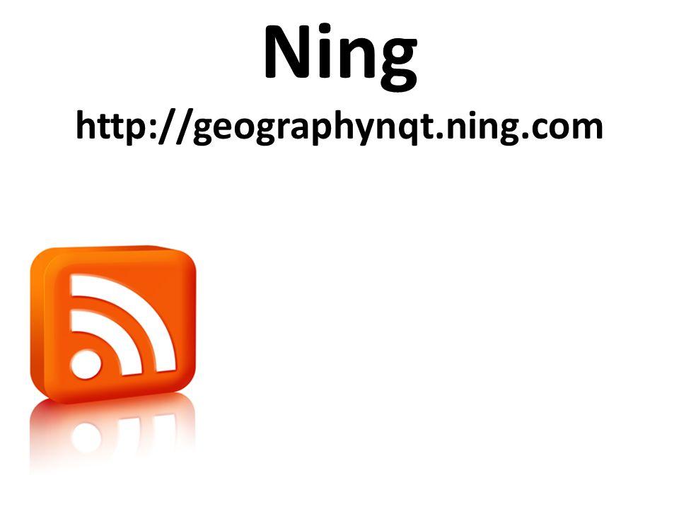 Ning http://geographynqt.ning.com