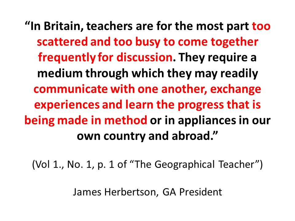 In Britain, teachers are for the most part too scattered and too busy to come together frequently for discussion. They require a medium through which