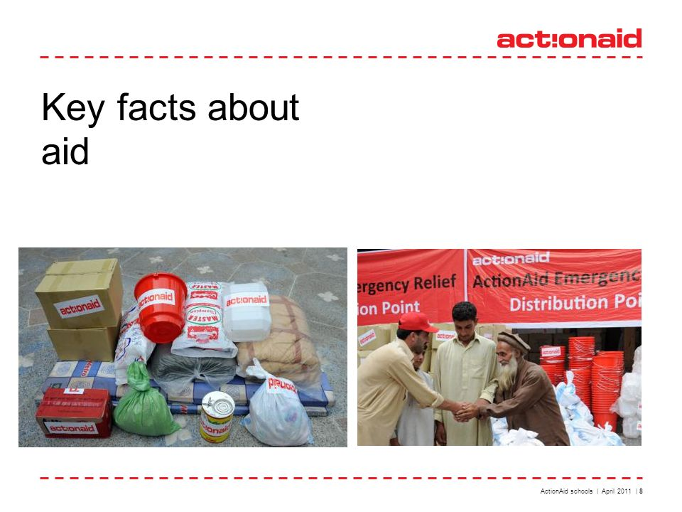 ActionAid schools | April 2011 | 8 Key facts about aid