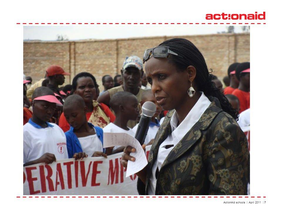 ActionAid schools | April 2011 | 7