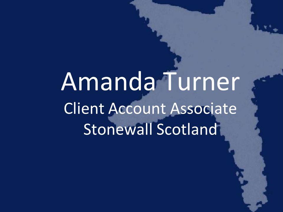 Amanda Turner Client Account Associate Stonewall Scotland