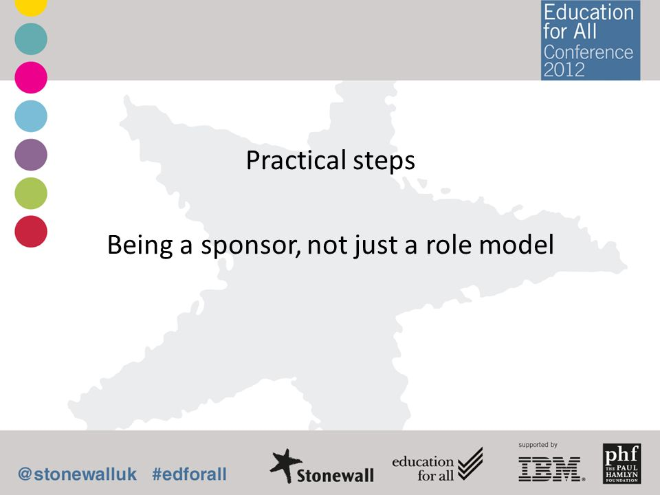 Practical steps Being a sponsor, not just a role model
