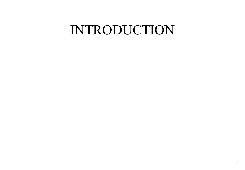 4 INTRODUCTION