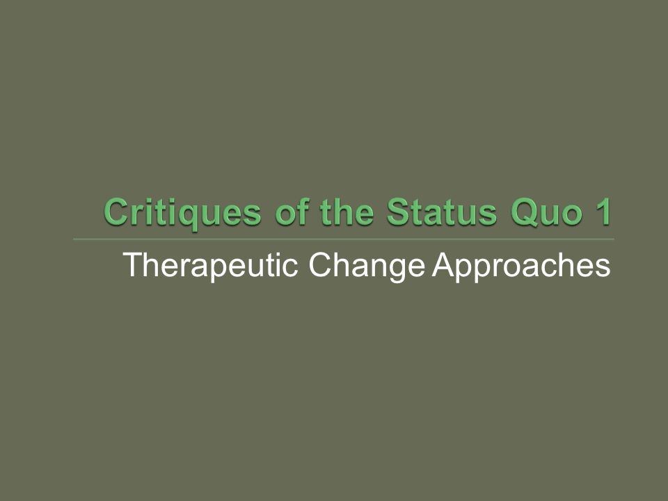 Therapeutic Change Approaches