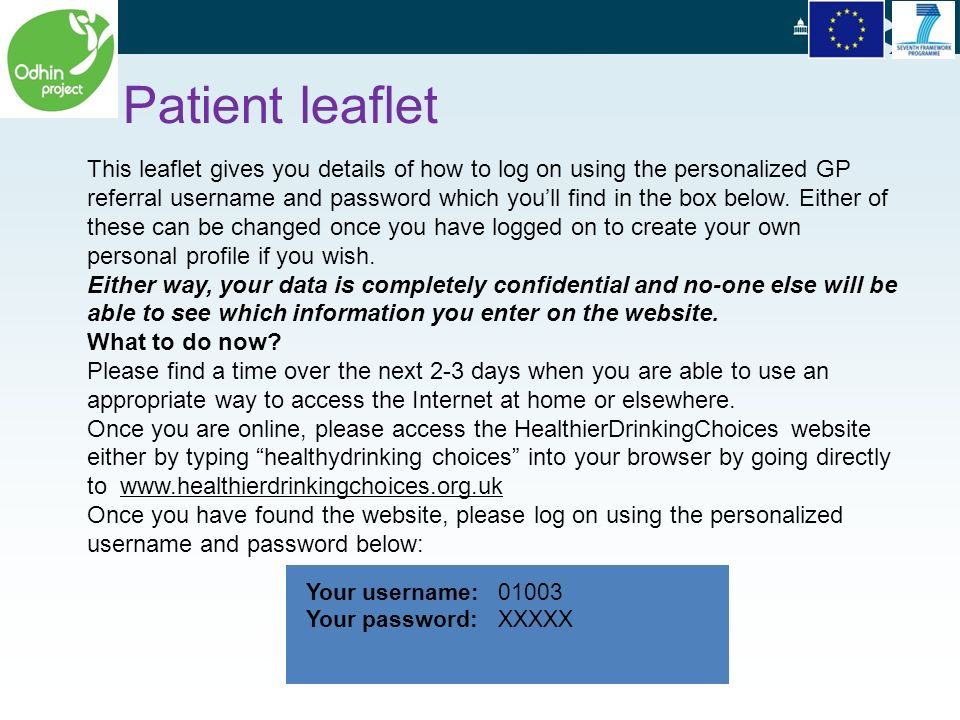This leaflet gives you details of how to log on using the personalized GP referral username and password which youll find in the box below.