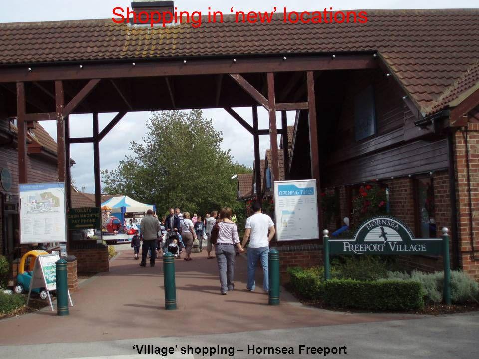 Village shopping – Hornsea Freeport