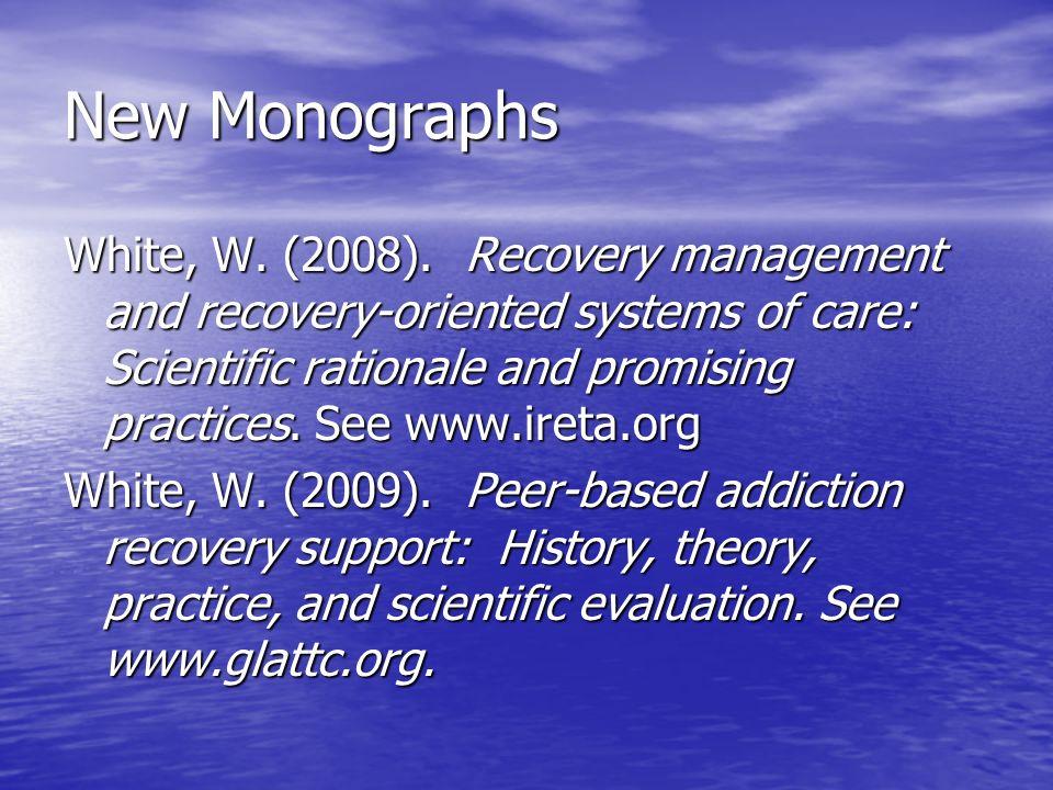 New Monographs White, W. (2008).