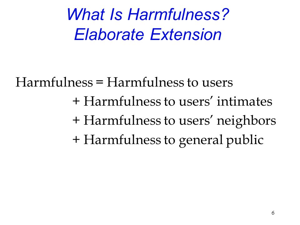 6 What Is Harmfulness.