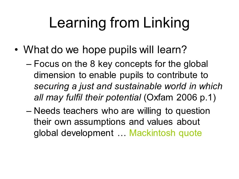 Learning from Linking What do we hope pupils will learn.
