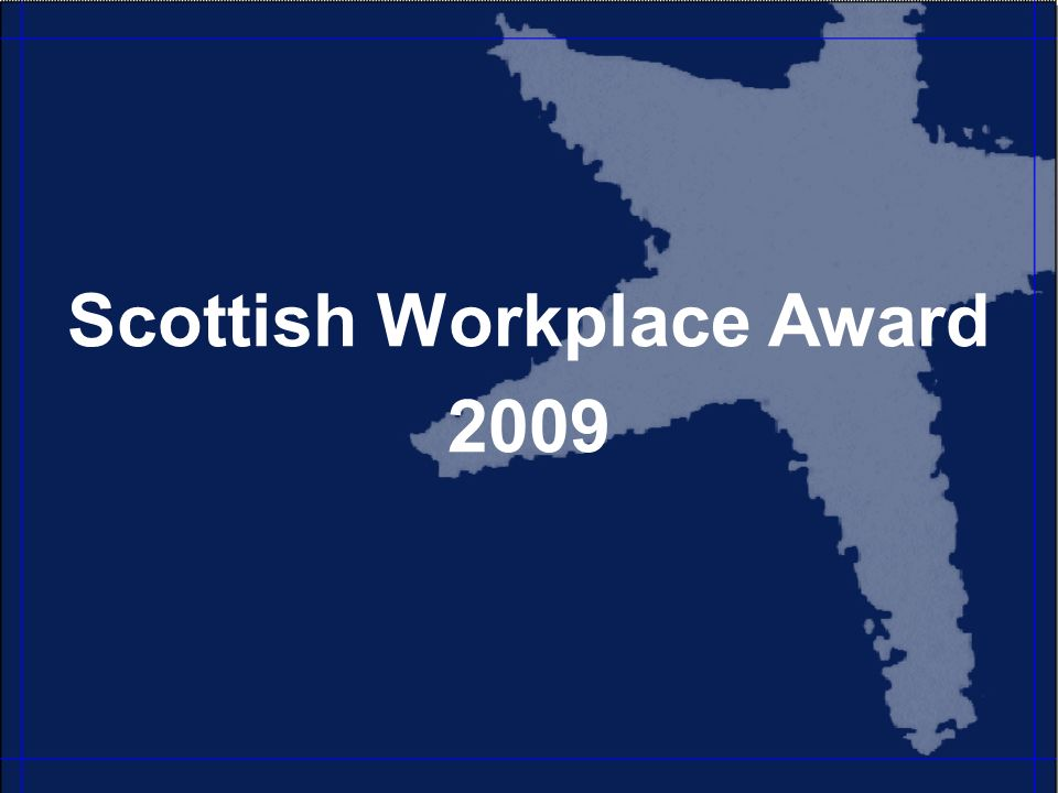 Scottish Workplace Award 2009