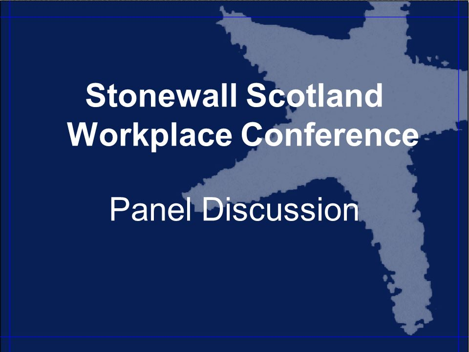 Stonewall Scotland Workplace Conference Panel Discussion