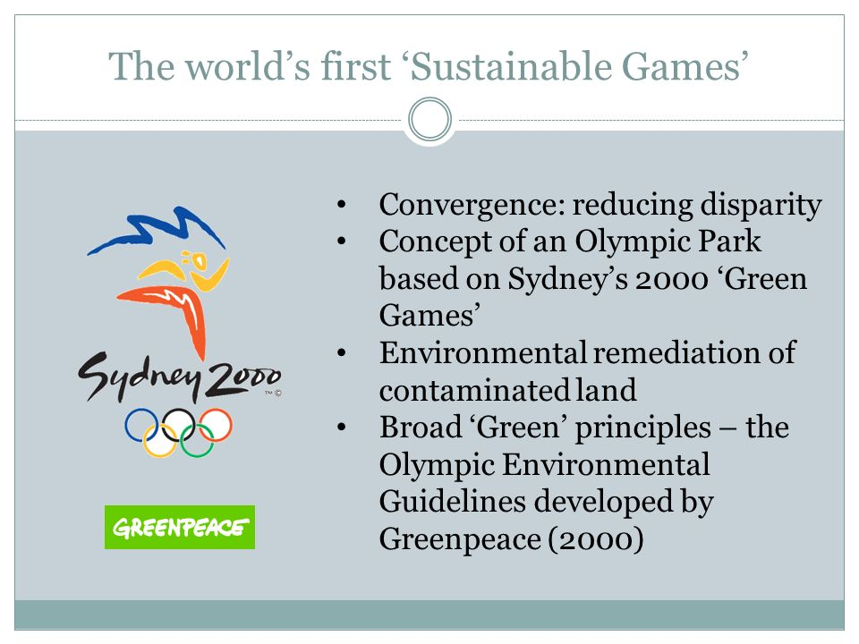 The worlds first Sustainable Games Convergence: reducing disparity Concept of an Olympic Park based on Sydneys 2000 Green Games Environmental remediat