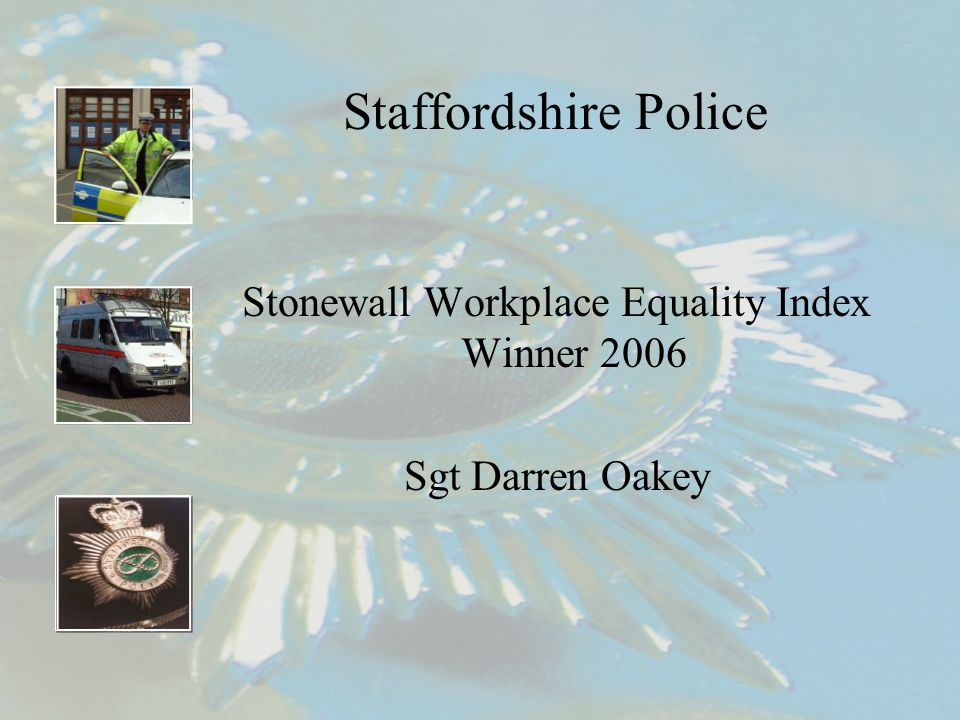 Staffordshire Police Stonewall Workplace Equality Index Winner 2006 Sgt Darren Oakey