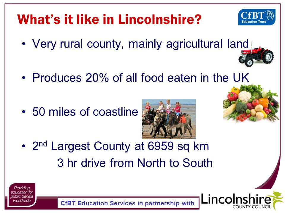 CfBT Education Services in partnership with Whats it like in Lincolnshire.