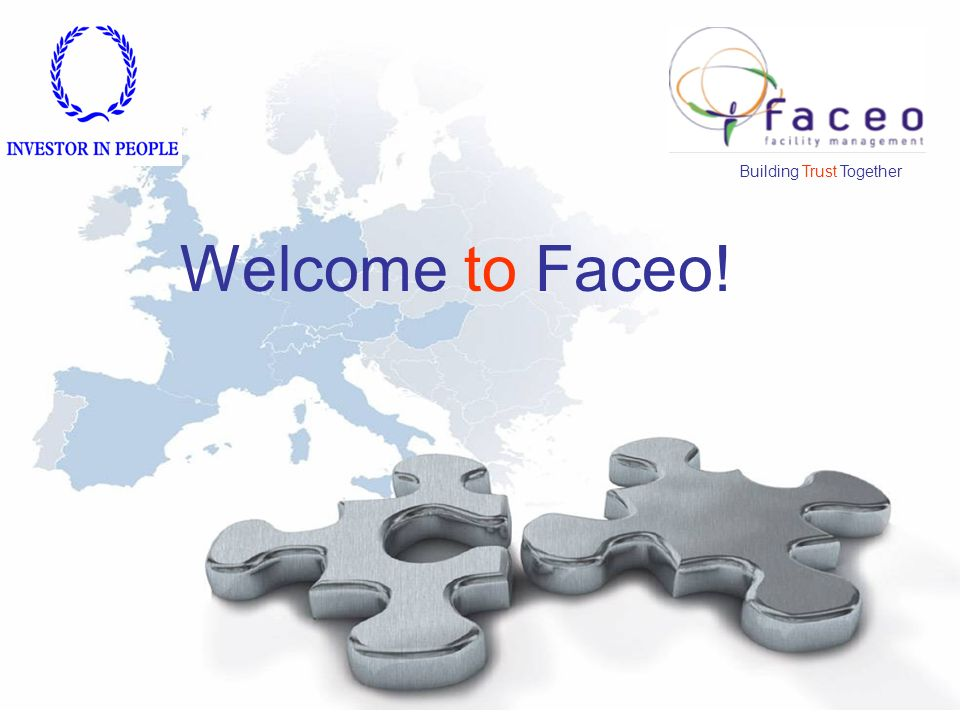 Building Trust Together Welcome to Faceo!