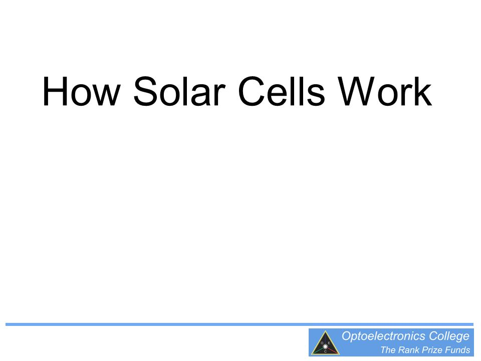 How Solar Cells Work