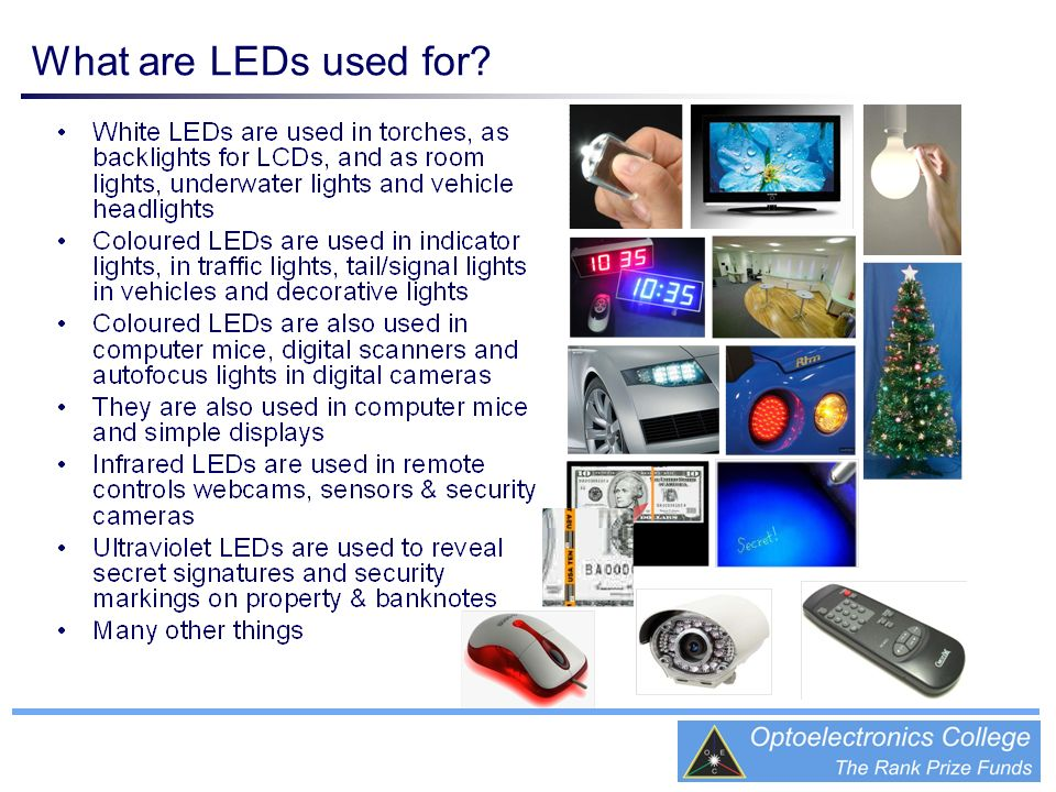 What are LEDs used for?