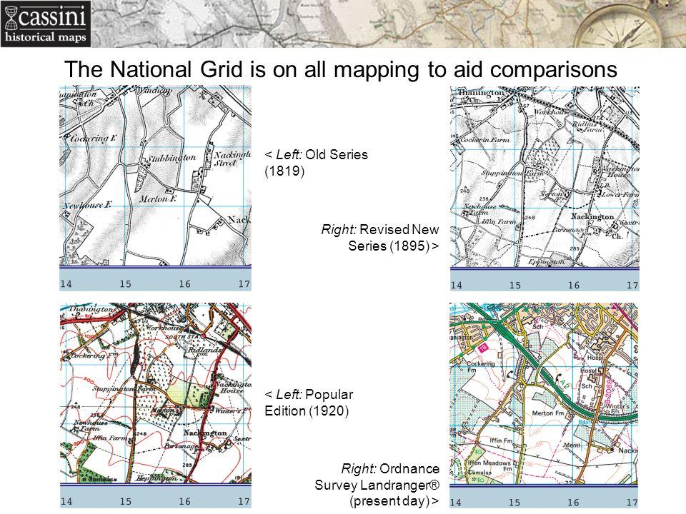 < Left: Old Series (1819) < Left: Popular Edition (1920) Right: Ordnance Survey Landranger® (present day) > Right: Revised New Series (1895) > The Nat