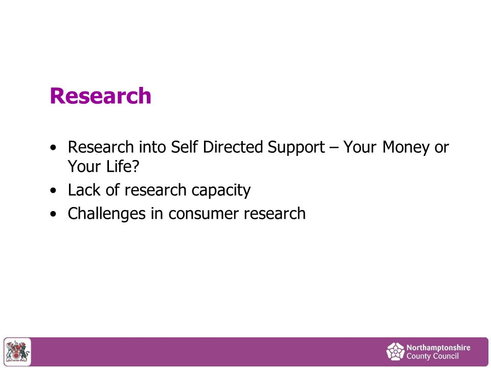 Research Research into Self Directed Support – Your Money or Your Life.