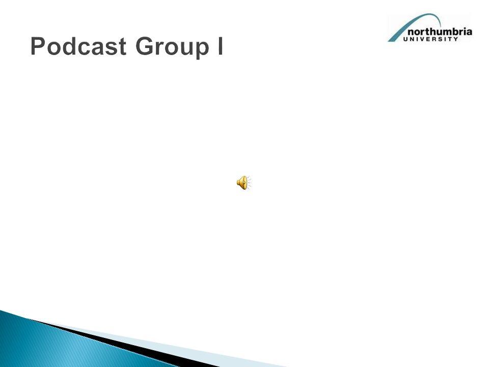 Podcast Group I