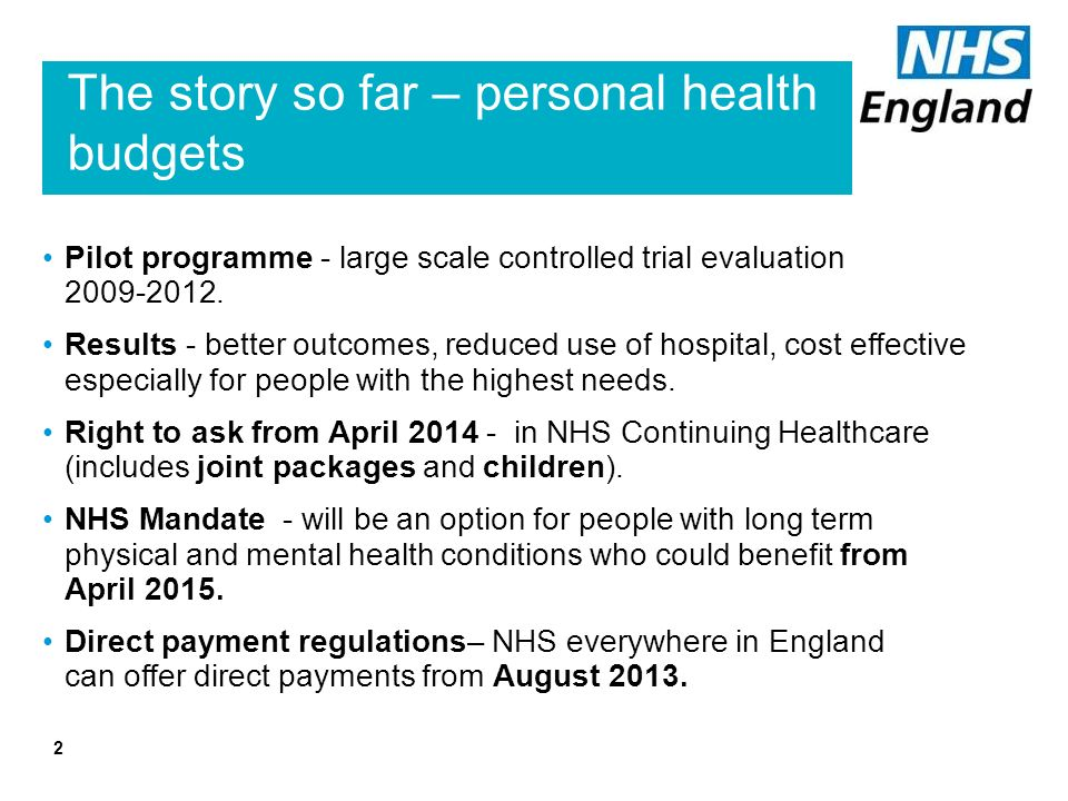 The story so far – personal health budgets 2 Pilot programme - large scale controlled trial evaluation 2009-2012.