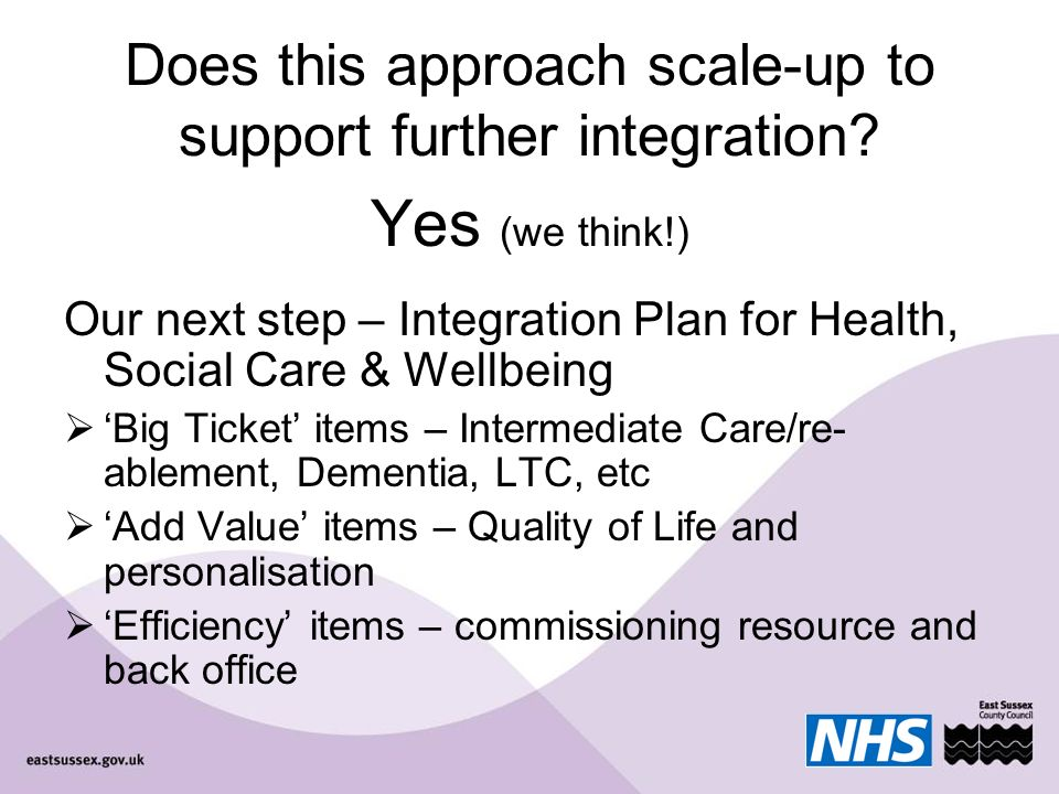 Does this approach scale-up to support further integration.