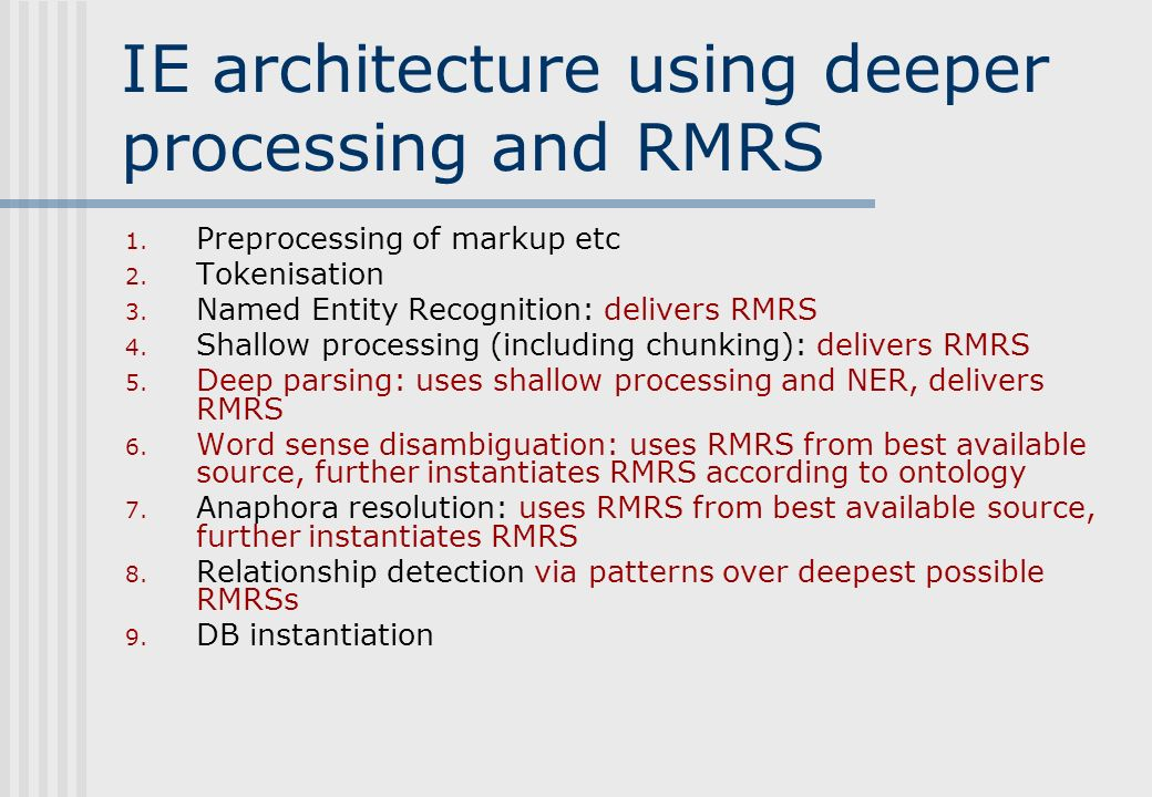 IE architecture using deeper processing and RMRS 1.