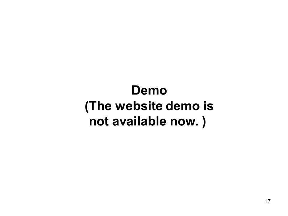 17 Demo (The website demo is not available now. )