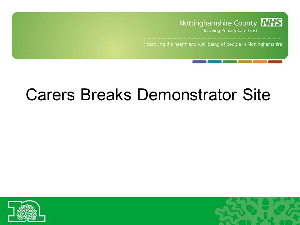 Carers Breaks Demonstrator Site