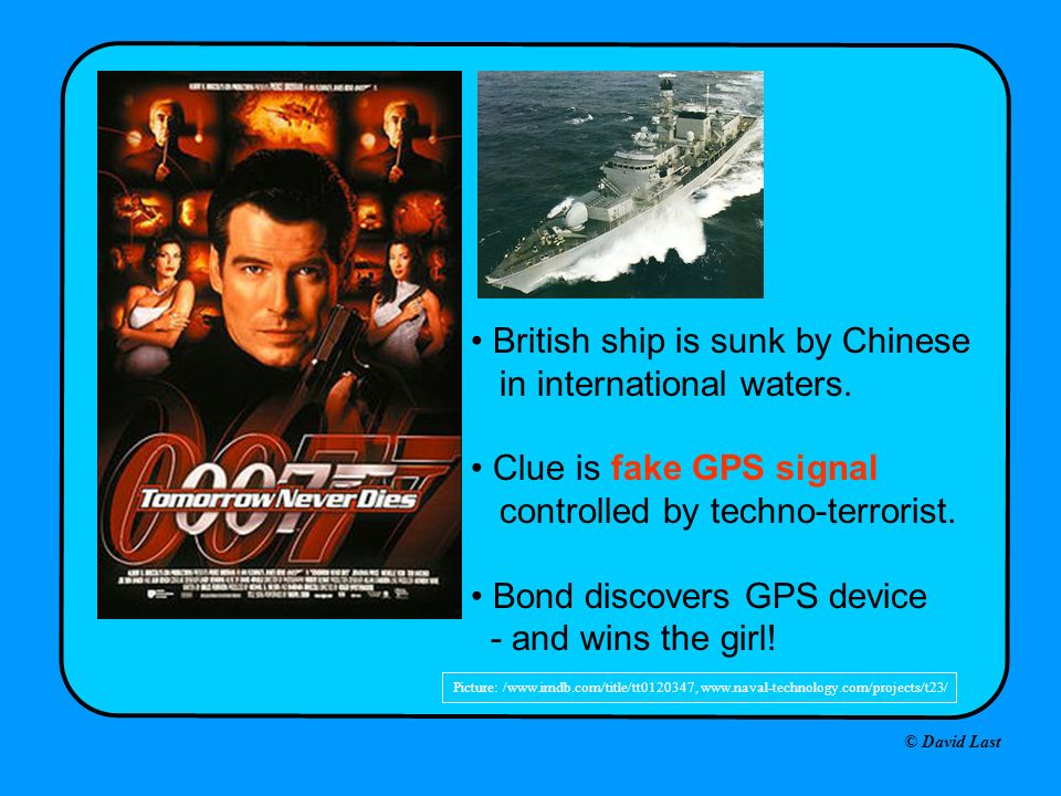 Picture: /www.imdb.com/title/tt0120347, www.naval-technology.com/projects/t23/ British ship is sunk by Chinese in international waters. Clue is fake G