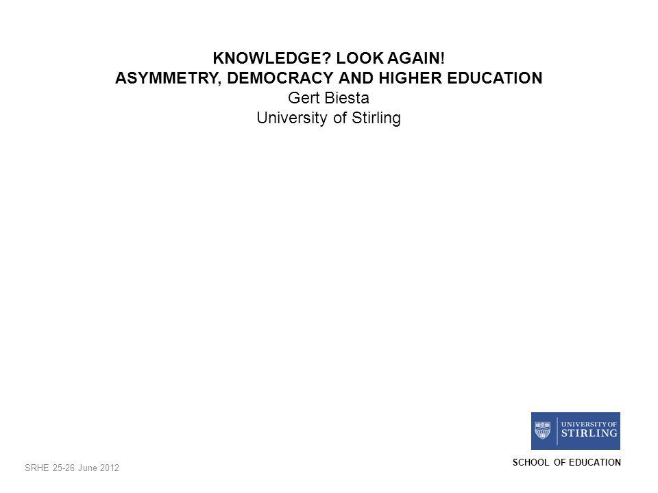 SCHOOL OF EDUCATION KNOWLEDGE.LOOK AGAIN.