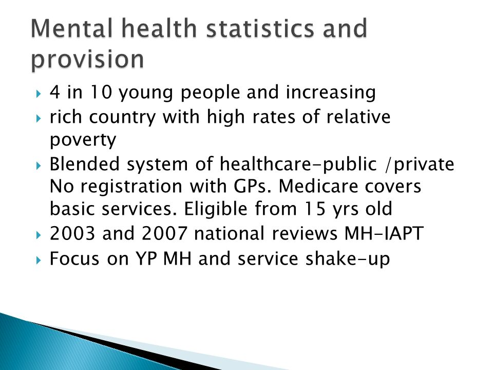 4 in 10 young people and increasing rich country with high rates of relative poverty Blended system of healthcare-public /private No registration with GPs.