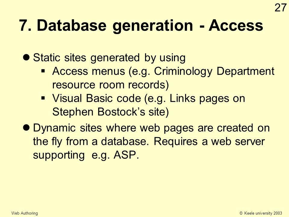 © Keele university 2003 Web Authoring 27 7.