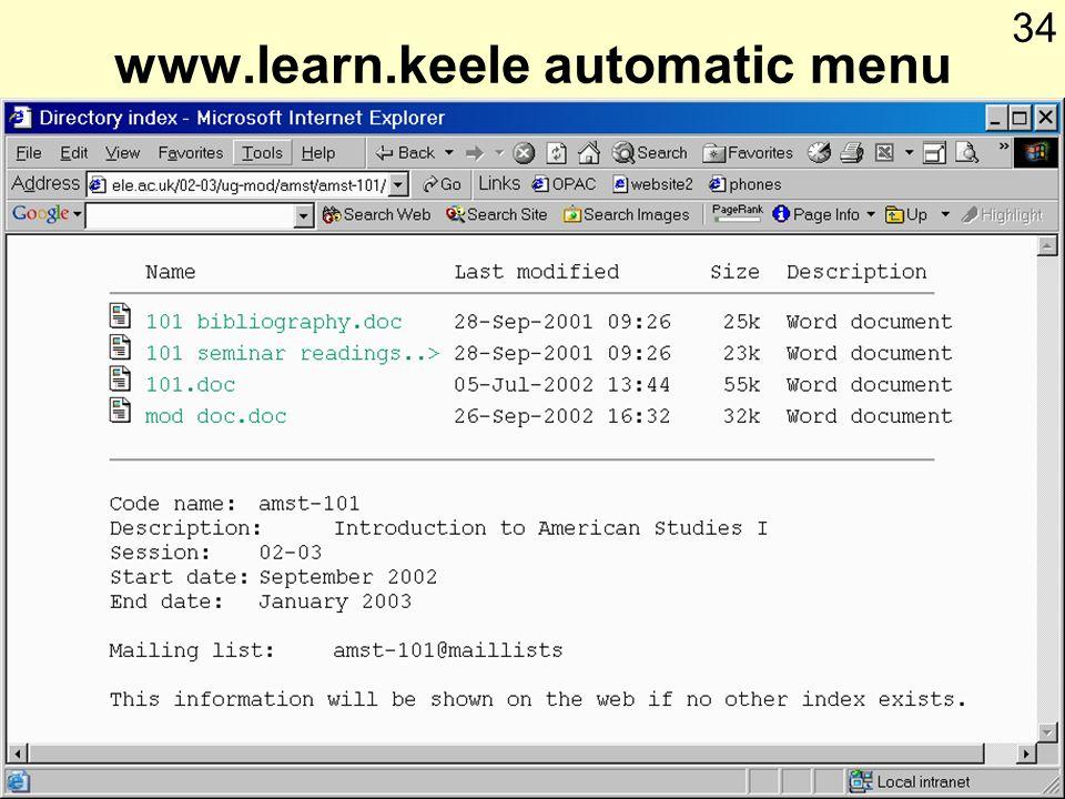 © Keele university 2003 Web Authoring 34 www.learn.keele automatic menu
