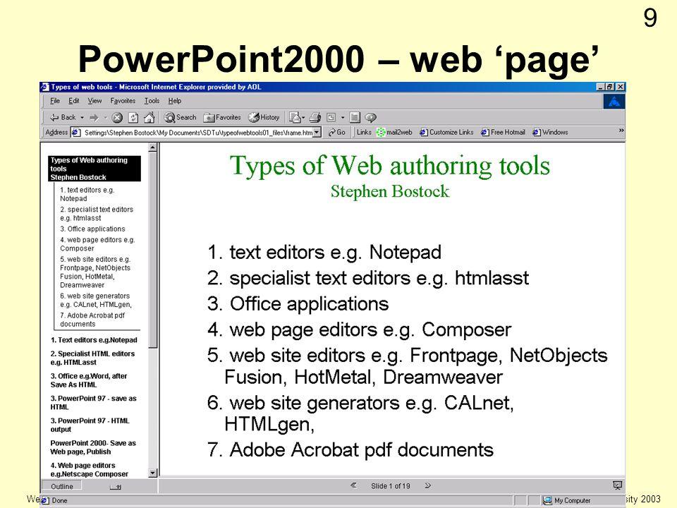 © Keele university 2003 Web Authoring 9 PowerPoint2000 – web page