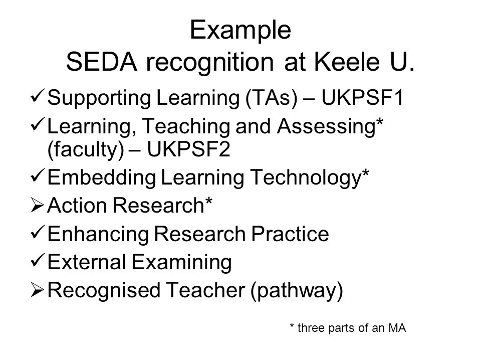 Example SEDA recognition at Keele U.