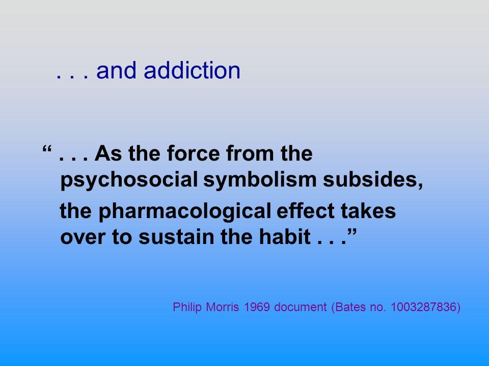 ... and addiction...