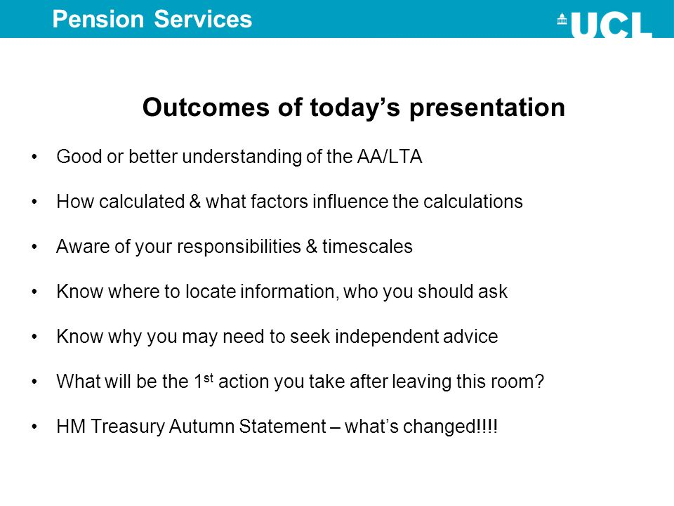 Outcomes of todays presentation Good or better understanding of the AA/LTA How calculated & what factors influence the calculations Aware of your resp